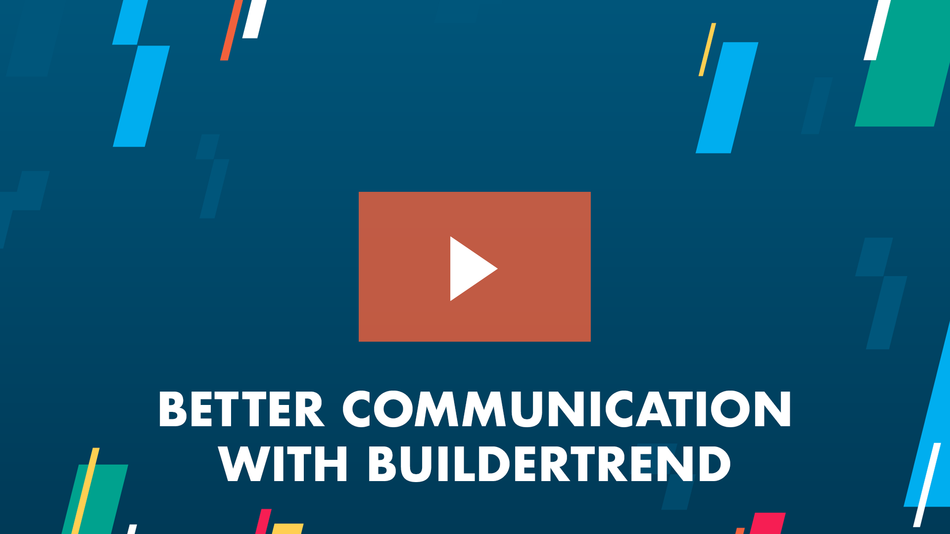 Better communication with Buildertrend